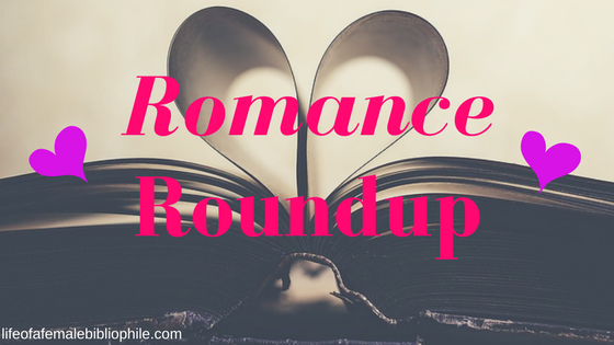 romance roundup Archives – Life of a Female Bibliophile